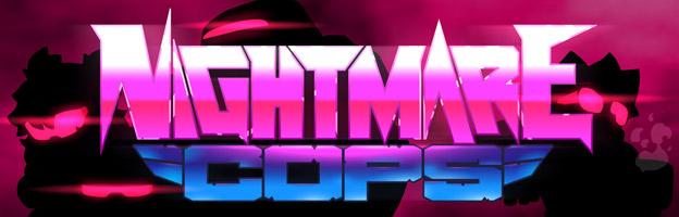 Nightmare Cops Trailer