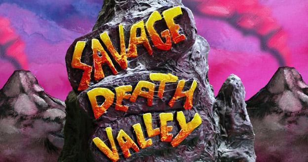 Savage Death Valley